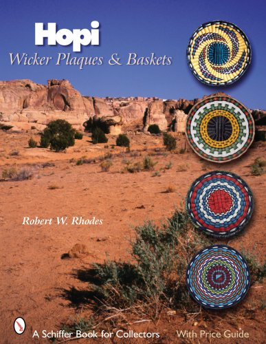 Hopi Wicker Plaques & Baskets (Schiffer Book for Collectors)
