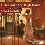 Helen with the High Hand | Arnold Bennett