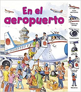 En el aeropuerto / At the airport (Spanish Edition): 9788467712506: Amazon.com: Books