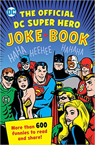 4080d29616ddbc The Official DC Super Hero Joke Book (DC Super Heroes)  Michael Robin