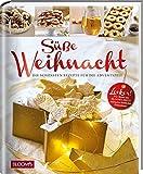 Süße Weihnacht: Die schönsten Rezepte für die Adventszeit