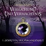 Schatten der Vergangenheit (Versuchung und Vermächtnis 1) | Cecilia Ventes