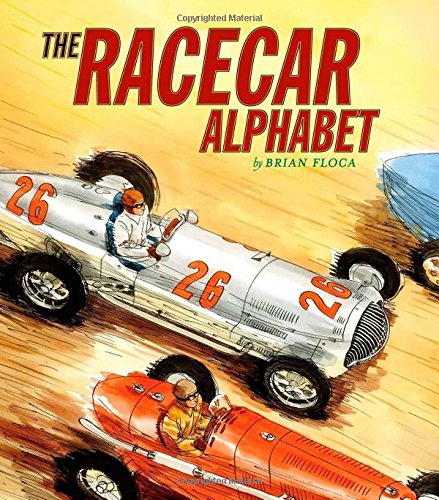 Racecar Alphabet (Ala Notable Children's Books. Younger Readers - Little Books Alphabet