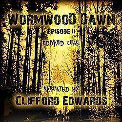 Wormwood Dawn, Episode II
