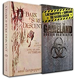 A Dark and Sure Descent: Being a True Account of the Long Island Outbreak (S.W. Tanpepper's GAMELAND Book 10) by [Tanpepper, Saul]