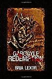 The Gargoyle Redemption Trilogy