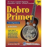 Dobro Guitar Primer Book with Audio CD For Beginners by David Ellis