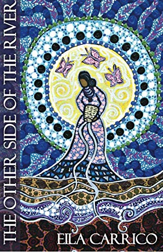 The Other Side of the River: Stories of Women, Water and the World