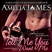 Tell Me You Want Me | Amelia James