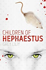 Children of Hephaestus Kindle Edition