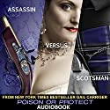 Poison or Protect: A Delightfully Deadly Novella Audiobook by Gail Carriger Narrated by Suzanne Lavington