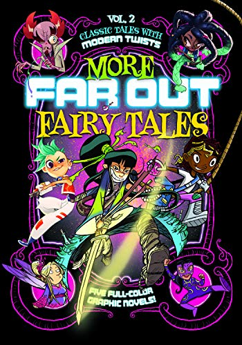 More Far Out Fairy Tales: Five Full-Color Graphic Novels (Grimm Fairy Tales Jack And The Beanstalk)