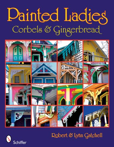 Painted Ladies: Corbels & ()