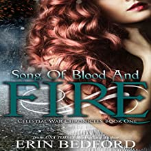 Song of Blood and Fire: Celestial War Chronicles, Book 1 Audiobook by Erin Bedford Narrated by Jack Barclay