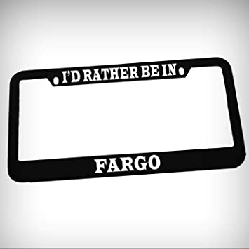 Amazon.com: I\'d Rather Be in Fargo Zinc Metal Tag Holder Car Auto ...