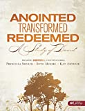 Anointed, Transformed, Redeemed a Study of David (Audio CD Set)