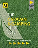 AA Caravan & Camping Britain 2016 (AA Lifestyle Guides) (Caravan & Camping Guide Britain)