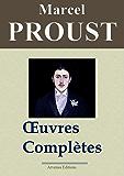 Marcel Proust: Oeuvres complètes - Les 40 titres et annexes (annotés et illustrés) (French Edition)