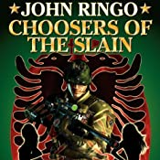 Choosers of the Slain: Paladin of Shadows, Book 3 | John Ringo