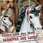 Peter und der Wolf / Karneval der Tiere: Musikalische Märchen | Sergej Prokofjev,Camille Saints-Saëns
