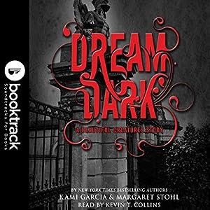 Dream Dark: A Beautiful Creatures Story Audiobook
