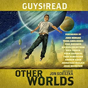 Guys Read: Other Worlds Audiobook