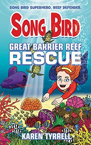 Great Barrier Reef Rescue (Song Bird)
