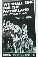 We shall sing for the fatherland and other plays (Ravan playscripts) Paperback