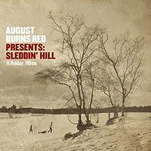 Sleddin' Hill, A Holiday Album