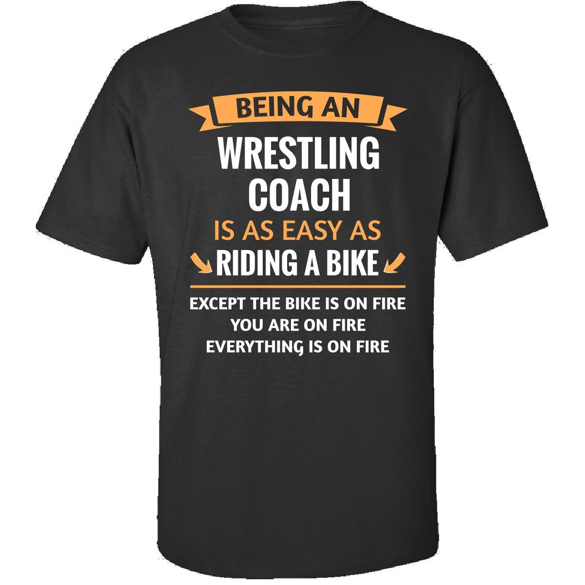 This Gift Rocks ! Being A Wrestling Coach Is Easy - Adult Shirt 5XL Black