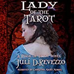 Lady of the Tarot: Reign of Tarot, Book 2 | Juli D. Revezzo