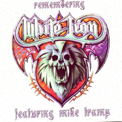 Remembering White Lion: Greatest Hits (The Best Of White Lion)
