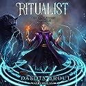 Ritualist: Completionist Chronicles, Book 1 Hörbuch von Dakota Krout Gesprochen von: Vikas Adam