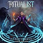 Ritualist: Completionist Chronicles, Book 1 | Livre audio Auteur(s) : Dakota Krout Narrateur(s) : Vikas Adam