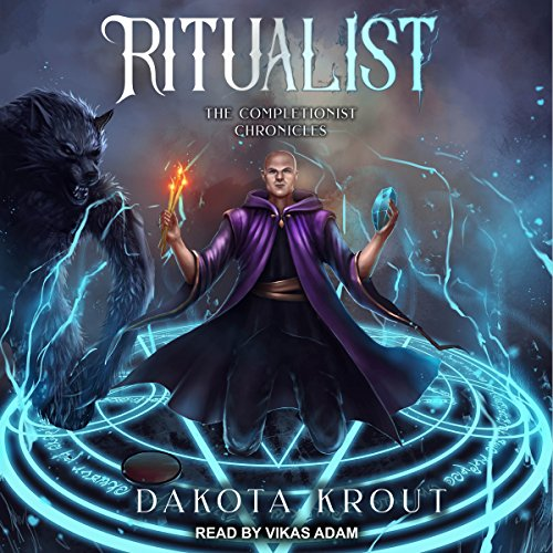 Ritualist: Completionist Chronicles, Book 1