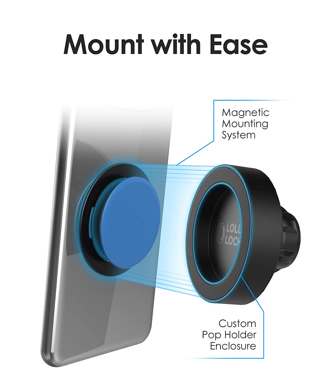 Encased Wobble-Free Magnetic Socket Car Mount for Pop Out Phone Holders Fully Adjustable EZ Dock Magnet System - Patent Pending LolliLockit Air Vent Grip Holder