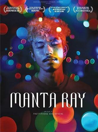 Manta Ray Amazon Fr Wanlop Rungkumjad Aphisit Hama Rasmee Wayrana Phuttiphong Aroonpheng Wanlop Rungkumjad Aphisit Hama Dvd Blu Ray