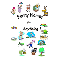 Funny Names for Anything !