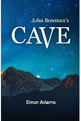 John Bowman's Cave Paperback