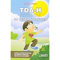 Tda-H. Da Teoria à Prática