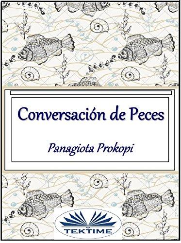 Conversación de peces (Spanish Edition) by [Panagiota Prokopi]