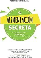 La Alimentación Secreta: Más Que Un Libro Sobre