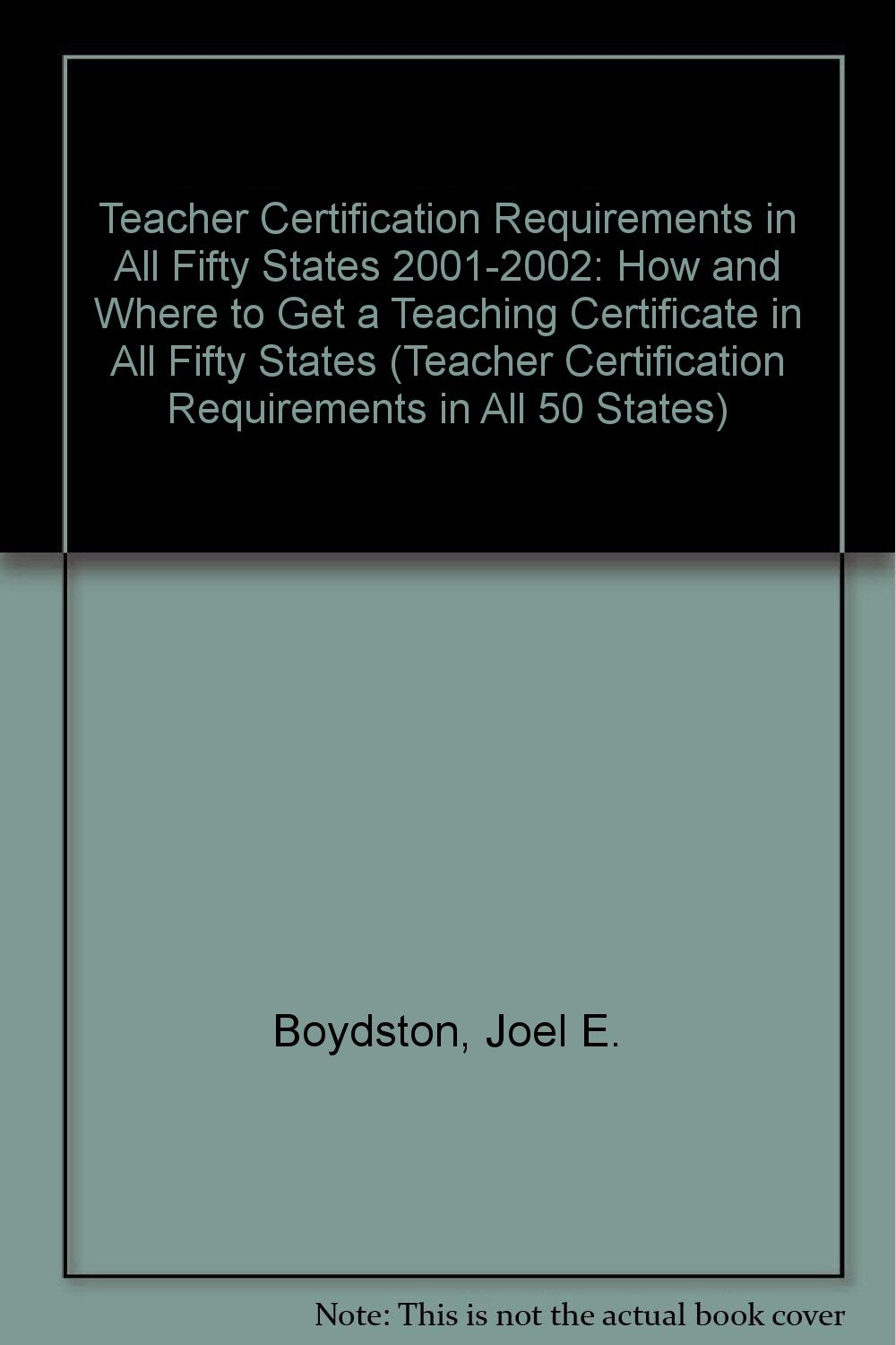 Teacher Certification Requirements In All Fifty States 2001 2002