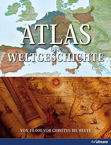atlas-der-weltgeschichte-von-10-000-v-chr-bis-heute