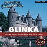 Glinka [vol. 1]: Ruslan & Ludmila, Dances at Naina's Castle, Life for the Tzar
