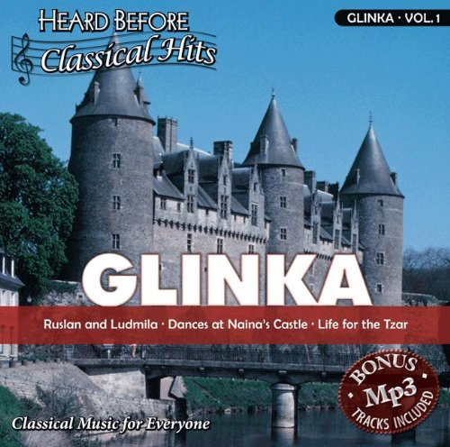 Price comparison product image Glinka [vol. 1]: Ruslan & Ludmila, Dances at Naina's Castle, Life for the Tzar