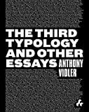 The Third Typology and Other Essays