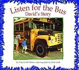 Listen for the Bus, Patricia McMahon, 1563973685