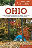 Best Tent Camping: Ohio: Your Car-Camping Guide to Scenic Beauty, the Sounds of Nature, and an Escape from Civilization