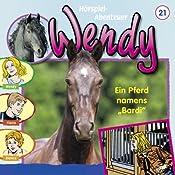 Ein Pferd namens Bardi (Wendy 21) | H. G. Francis